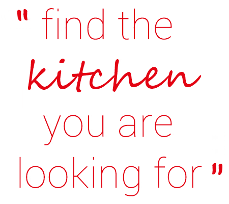 find the kitchen you are looking for